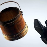 Kicking the bucket is a well know idiom.  It actually originated when hanging were in vogue.  One stood on a bucket as the noose was tighten around the neck.  Once done, the executioner kicked the bucket.