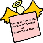 "Church of ""Name It and Claim It"""